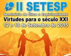 II SETESP – Seminário de Ética e Espiritualidade