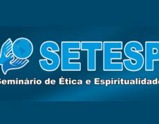Já estão abertas as inscrições para o III SETESP – Seminário de Ética e Espiritualidade
