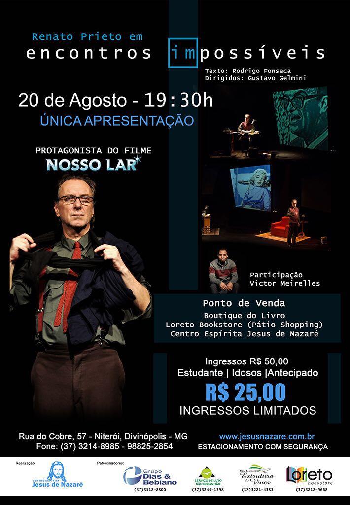 Renato Prieto em encontros impossíveis.