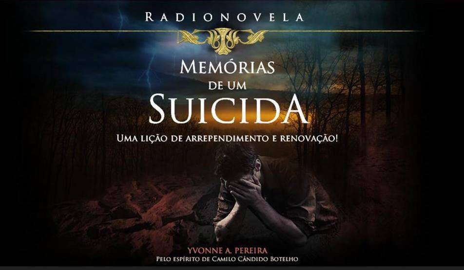 estudo da Rádio Novela do livro Memórias de um Suicida