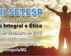 Venha participar do III SETESP – Seminário de Ética e Espiritualidade